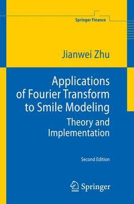 Applications of Fourier Transform to Smile Modeling: Theory and Implementation