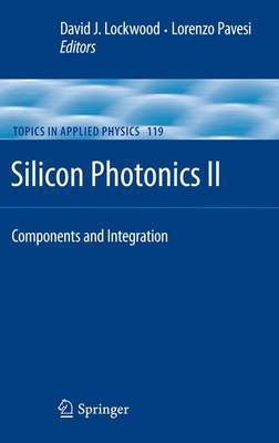 Silicon Photonics II: Components and Integration