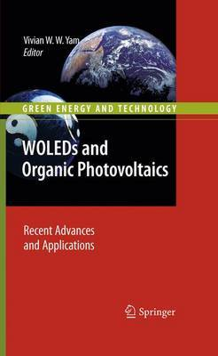 WOLEDs and Organic Photovoltaics: Recent Advances and Applications