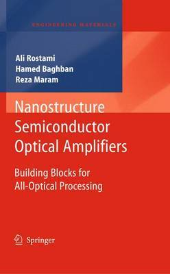 Nanostructure Semiconductor Optical Amplifiers: Building Blocks for All-optical Processing