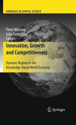 Innovation, Growth and Competitiveness: Dynamic Regions in the Knowledge-based World Economy