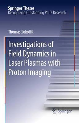 Investigations of Field Dynamics in Laser Plasmas with Proton Imaging