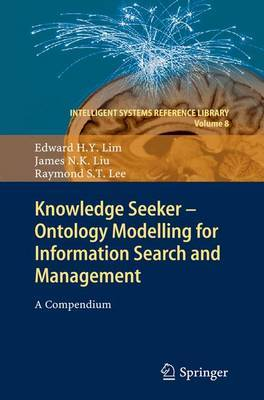 Knowledge Seeker - Ontology Modelling for Information Search and Management: A Compendium