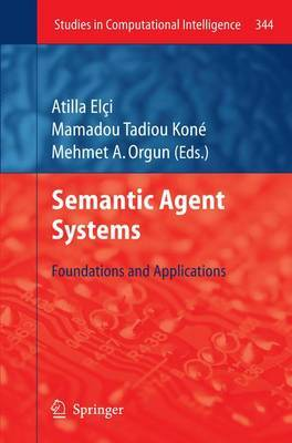 Semantic Agent Systems: Foundations and Applications