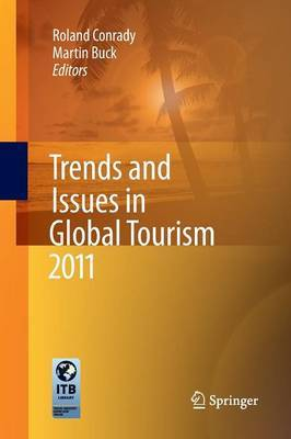 Trends and Issues in Global Tourism: 2011