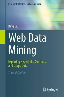 Web Data Mining: Exploring Hyperlinks, Contents, and Usage Data