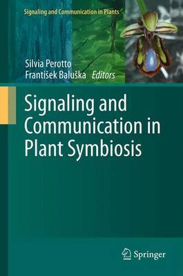 Signaling and Communication in Plant Symbiosis