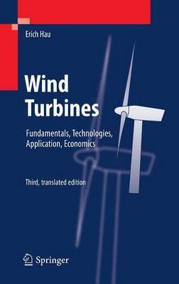 Wind Turbines: Fundamentals, Technologies, Application, Economics