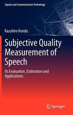 Subjective Quality Measurement of Speech