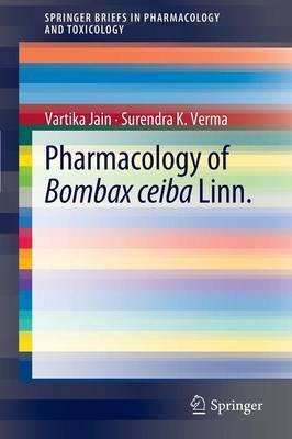 Pharmacology of Bombax Ceiba Linn