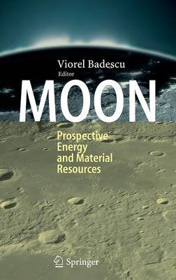 Moon: Prospective Energy and Material Resources