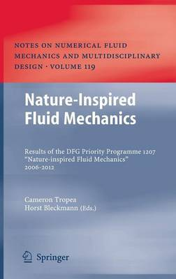 Nature-Inspired Fluid Mechanics: Results of the DFG Priority Programme 1207  Nature-inspired Fluid Mechanics  2006-2012