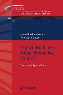 Explicit Nonlinear Model Predictive Control: Theory and Applications