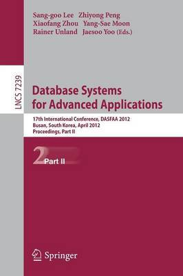 Database Systems for Advanced Applications: 17th International Conference, DASFAA 2012, Busan, South Korea, April 15-18, 2012, Proceedings, Part II