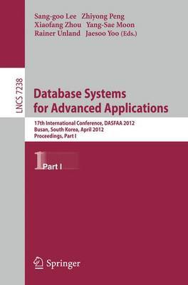 Database Systems for Advanced Applications: 17th International Conference, DASFAA 2012, Busan, South Korea, April 15-18, 2012, Proceedings, Part I