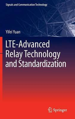 LTE-advanced Relay Technology and Standardization