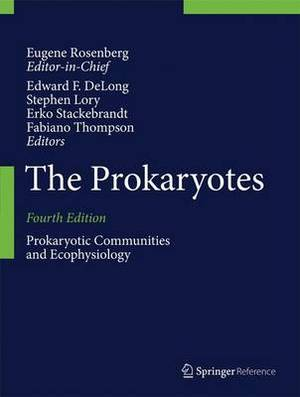 The Prokaryotes: Prokaryotic Biology and Symbiotic Associations