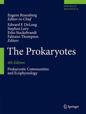 The Prokaryotes: Prokaryotic Communities and Ecophysiology