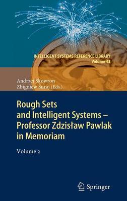 Rough Sets and Intelligent Systems - Professor Zdzislaw Pawlak in Memoriam: Volume 2