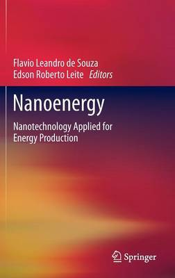 Nanoenergy: Nanotechnology Applied for Energy Production