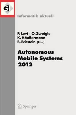 Autonomous Mobile Systems: 2012