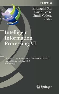 Intelligent Information Processing: VI
