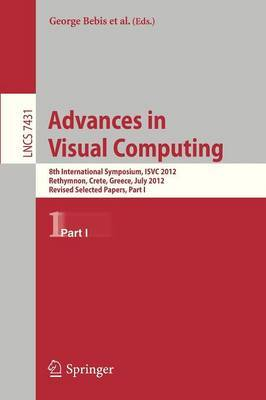 Advances in Visual Computing: 8th International Symposium, ISVC 2012, Rethymnon, Crete, Greece, July 16-18, 2012, Revised Selected Papers: Part I