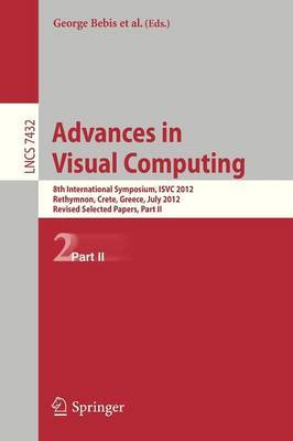 Advances in Visual Computing: 8th International Symposium, ISVC 2012, Rethymnon, Crete, Greece, July 16-18, 2012, Revised Selected Papers: Part II