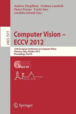 Computer Vision - ECCV 2012: 12th European Conference on Computer Vision, Florence, Italy, October 7-13, 2012. Proceedings, Part VI