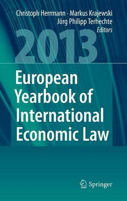 European Yearbook of International Economic Law 2013: 2013: Vol. 4