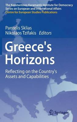 Greece's Horizons: Reflecting on the Country's Assets and Capabilities