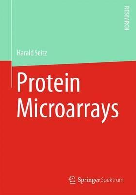 Protein Microarrays: Methoden Und Anwendungen
