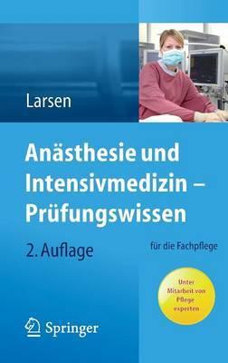 Anasthesie Und Intensivmedizin Prufungswissen: Fur Die Fachpflege