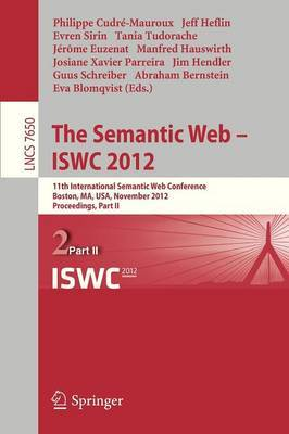 The Semantic Web -- ISWC 2012: 11th International Semantic Web Conference, Boston, MA, USA, November 11-15, 2012, Proceedings, Part II