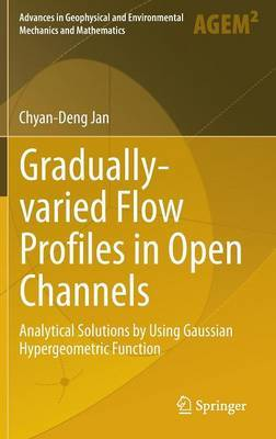 Gradually-varied Flow Profiles in Open Channels: Analytical Solutions by Using Gaussian Hypergeometric Function