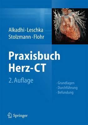 Praxisbuch Herz-CT: Grundlagen - Durchfuhrung - Befundung