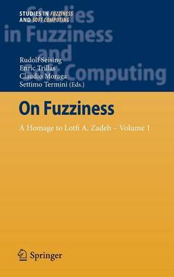 On Fuzziness: A Homage to Lotfi A. Zadeh