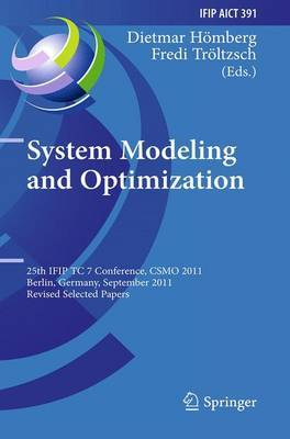 System Modeling and Optimization: 25th IFIPTC 7 Conference, CSMO 2011, Berlin, Germany, September 12-16, 2011, Revised Selected Papers