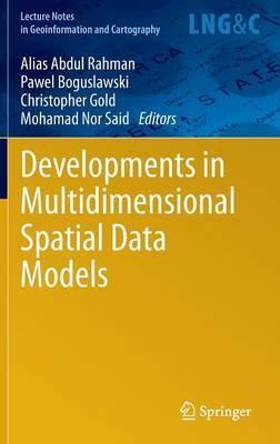 Developments in Multidimensional Spatial Data Models