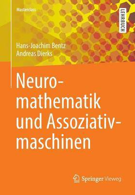 Neuromathematik Und Assoziativmaschinen