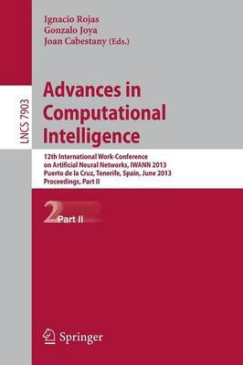 Advances in Computational Intelligence: 12th International Work-Conference on Artificial Neural Networks, IWANN 2013, Puerto de la Cruz, Tenerife, Spain, June 12-14, 2013, Proceedings, Part II