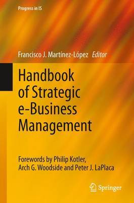 Handbook of Strategic e-Business Management: Overall Framework, Key Processes and Emerging Issues