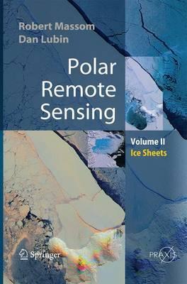 Polar Remote Sensing: Volume II: Ice Sheets