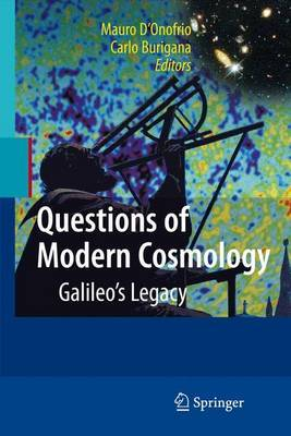 Questions of Modern Cosmology: Galileo's Legacy