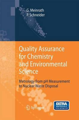 Quality Assurance for Chemistry and Environmental Science: Metrology from Ph Measurement to Nuclear Waste Disposal