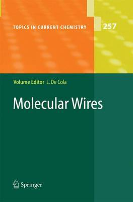 Molecular Wires: From Design to Properties