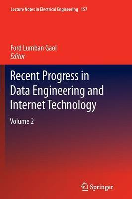 Recent Progress in Data Engineering and Internet Technology: Volume 2