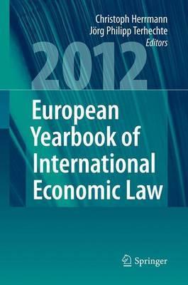European Yearbook of International Economic Law 2012: 2012: Volume 3