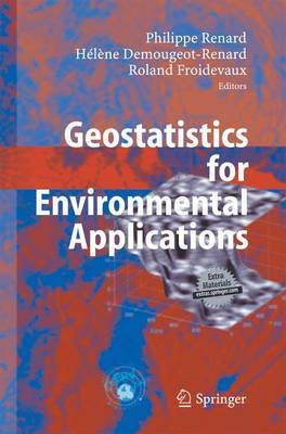Geostatistics for Environmental Applications: Proceedings of the Fifth European Conference on Geostatistics for Environmental Applications