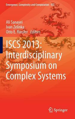 Emergence, Complexity and Computation in Nature: Interdisciplinary Symposium on Complex Systems